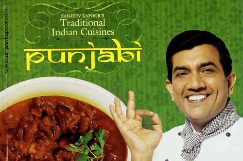 Punjabi (Traditional Indian Cuisines): Sanjeev Kapoor
