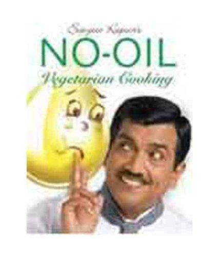 9788179913178: No Oil Vegetarian Cooking (English and Hindi Edition)