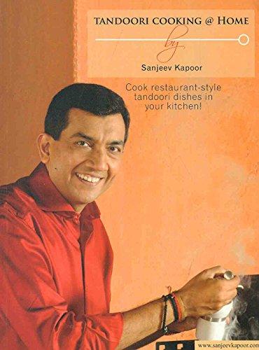 Tandoori Cooking @ Home.: Kapoor, Sanjeeve; Kapoor,