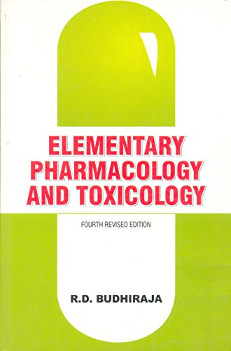 Elementary Pharmacology And Toxicology: R. D. Budhiraja