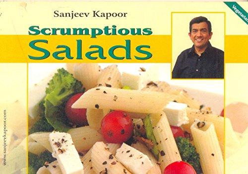 Scrumptious Salads: Sanjeev Kapoor
