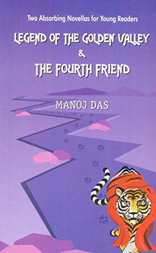 9788179916636: Legend of the Golden Valley & the Fourth Friend