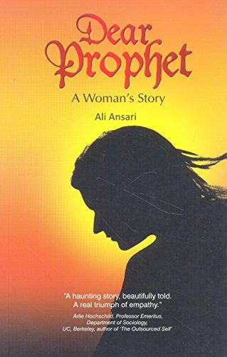 Dear Prophet - A Woman's Story: Ali Ansari