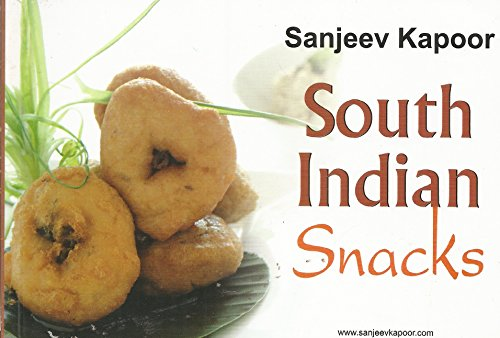 South Indian Snacks: Sanjeev Kapoor