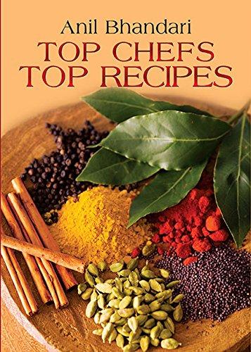 Top Chefs Top Recipes: Anil Bhandari