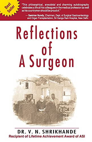 Reflections of a Surgeon: Dr V.N. Shrikhande