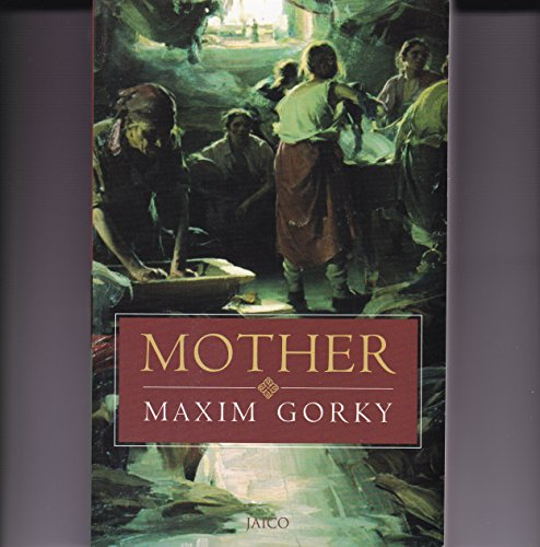 mother by maxim gorky essay Phd dissertations online xidian university online essays by maxim gorky distinctive resume algorithms homework help.