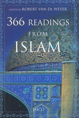 366 Readings from Islam: Robert Van De Weyer (Ed.)