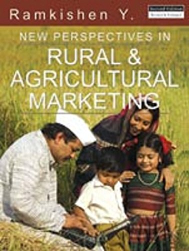New Perspectives in Rural and Agricultural Marketing: RamKishen Y.
