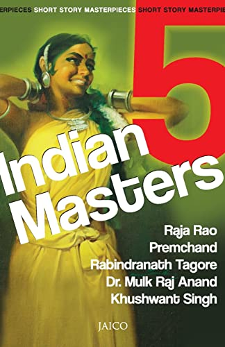 5 Indian Masters: Raja Rao, Premchand,