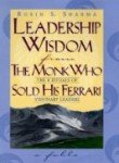 9788179922316: Leadership Wisdom from the Monk Who Sold His Ferrari