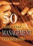 9788179922392: 50 Essential Management Techniques