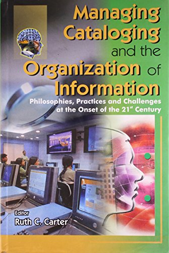 9788179922972: Managing Cataloging and the Organization of Information