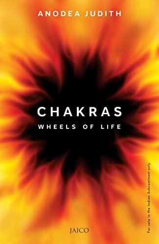 Chakras: Wheels of Life: Anodea Judith