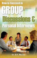 How to Succeed in Group Discussions and: Dr. S. K.