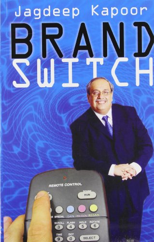 Brand Switch (Paperback): Jagdeep Kapoor