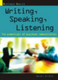9788179923627: Writing, Speaking, Listening