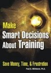 9788179924211: Make Smart Decisions About Training