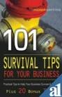 9788179924327: 101 Survival Tips For Your Business