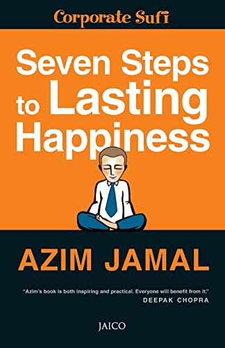 7 Steps to Lasting Happiness: Azim Jamal