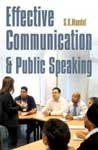 Effective Communication and Public Speaking: S.K. Mandal