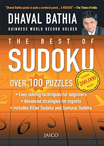 The Best of Sudoku: From Easy Solving Techniques for Beginners to Advanced Strategies for Experts: ...