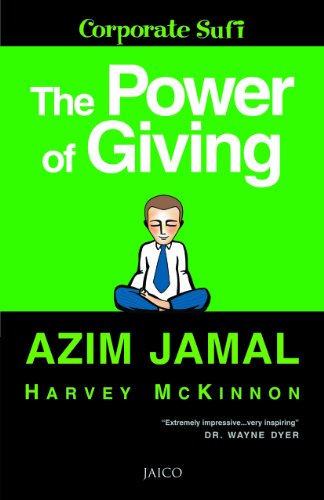 9788179925744: The Power of Giving: A Corporate Sufi, Life Coach and Motivator