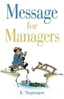Message for Managers (Paperback): K. Nagarajan