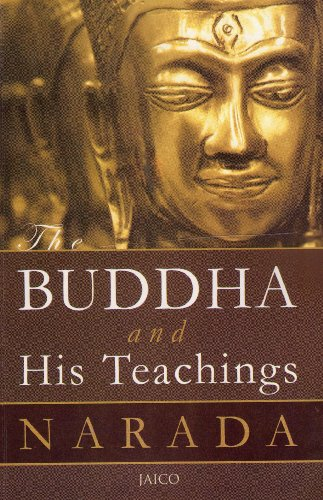 The Buddha And His Teachings: Narada Mahathera