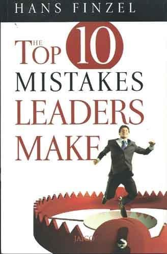 9788179926789: The Top 10 Mistakes Leaders Make