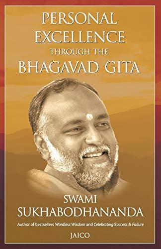 9788179927311: Personal Excellence Through The Bhagavad Gita
