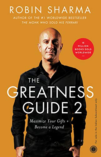 The Greatness Guide 2: 101 Ways to Reach the Next Level: Robin Sharma