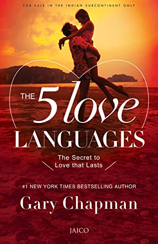 The Five Love Languages: Chapman Gary