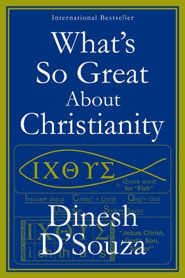 9788179928318: What's So Great About Christianity