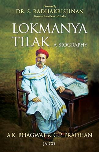 Lokmanya Tilak: A Biography: A.K. Bhagwat,G.P. Pradhan