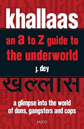 Khallaas - an a to Z Guide: J. Dey
