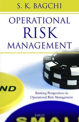 Operational Risk Management: S.K. Bagchi