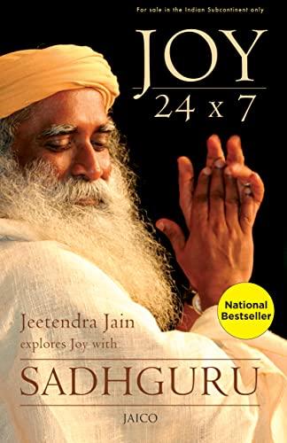 Joy 24 x 7: Jeetendra Jain & Sadhguru