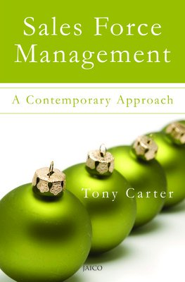 Sales Force Management: A Contemporary Approach