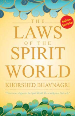 """The Laws of the Spirit World: """"There is no religion in the Spirit World. We worship one God ..."""