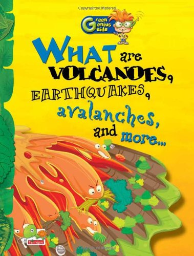 What are Volcanoes, Earthquake, Avalanches and More.: Richa Sharma