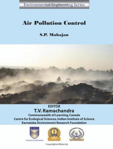 Air Pollution Control (Environmental Engineering Series): S.P. Mahajan (Author) & T.V. Ramachandra ...