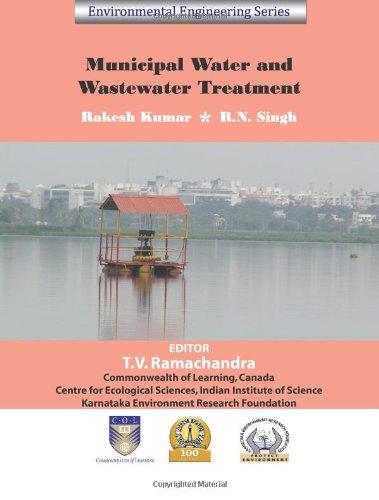 Municipal Water and Waste Water Treatment (Environmental Engineering Series): Rakesh Kumar, R N ...
