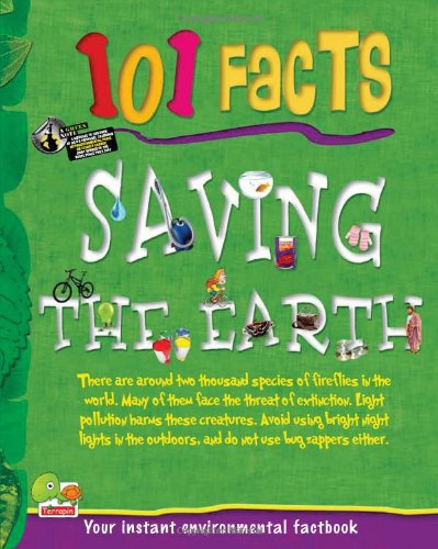 101 Facts: Saving the Earth: Chandni Sengupta