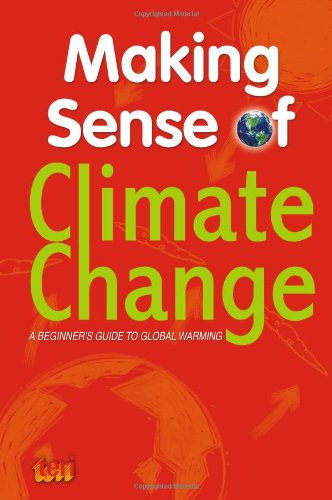 9788179932353: Making Sense of Climate Change: A Beginner's Guide to Global Warming