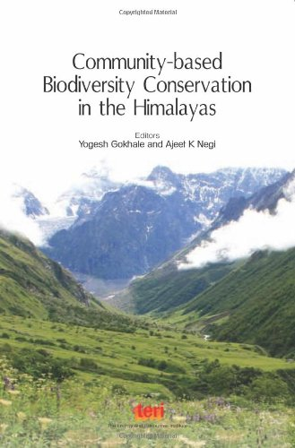Community-Based Biodiversity Conservation in the Himalayas: Edited by Yogesh