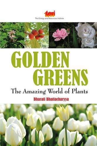 9788179934418: Golden Greens: the Amazing World of Plants