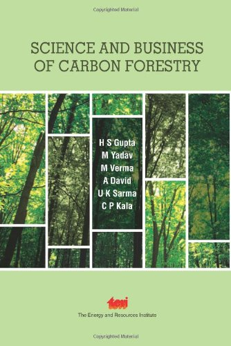 Science and Business of Carbon Forestry: Gupta, H S;
