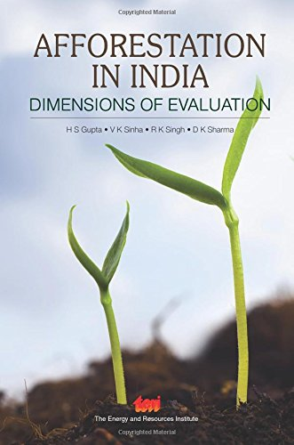 Afforestation in India: Dimensions of Evaluation: H. S. Gupta,