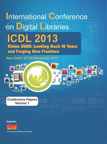 International Conference on Digital Libraries (ICDL) 2013: Edited by Shantanu